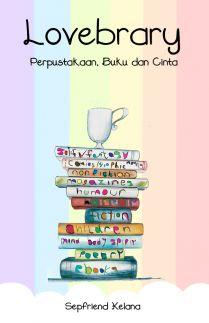Lovebrary  Perpustakaan Buku dan Cinta