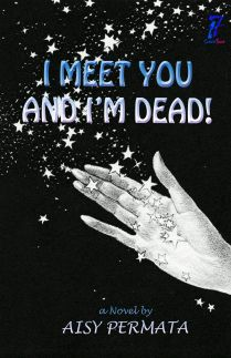 I Meet You and Im Dead