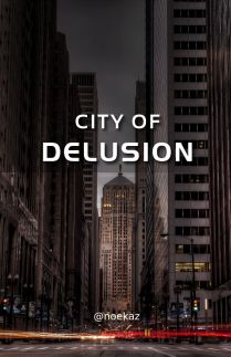 City of Delusion