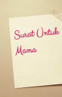 Surat untuk mama