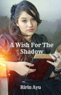 A Wish For The Shadow