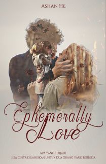 Ephemerally Love