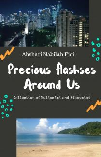 Precious Flashes Around Us