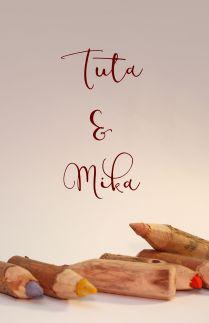 Tuta dan Mika
