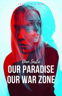 OUR PARADISE OUR WAR ZONE