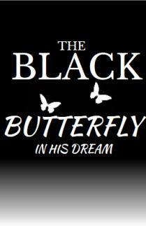 The Black Butterfly In His Dream