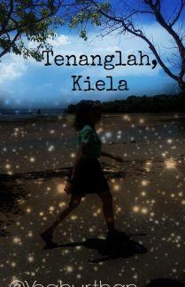 Tenanglah Kiela