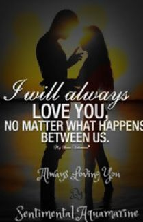 Always Loving You