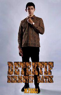 Detektif Bermotif Batik