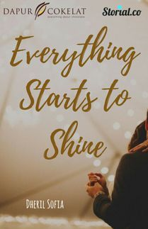 Everything Starts To Shine
