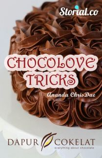 CHOCOLOVE TRICKS