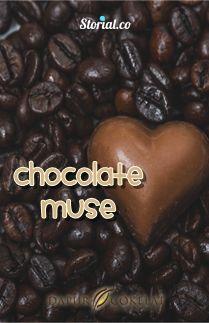 Chocolate Muse