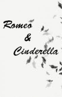 Romeo dan Cinderella