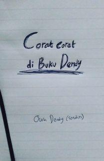 Corat coret di Buku Dendy
