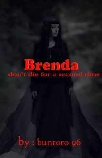 Brenda Do not die for a second time