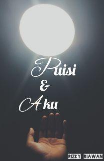 Puisi dan Aku