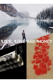 Life Love and Money