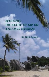 Belitong The Battle of Mr Tin and Mrs Tourism
