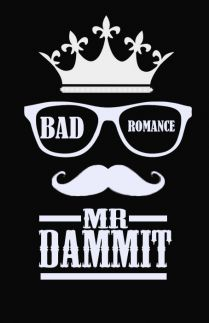 Bad Romance MR Dammit
