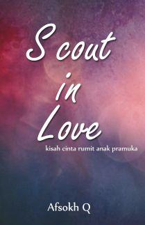 Scout in Love Kisah Cinta Rumit Anak Pramuka