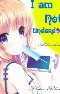 I am not underdog