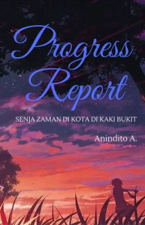 Progress Report - Senja Zaman