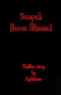 SAMPAH HARUS BINASA